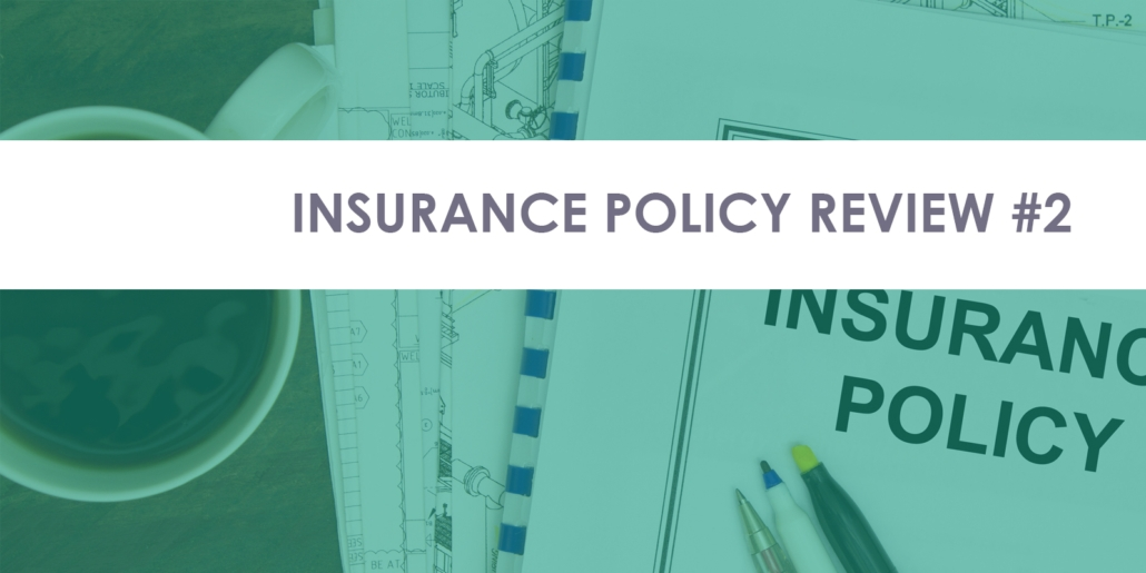 Insurance Policy Examples: Bad Policy #2