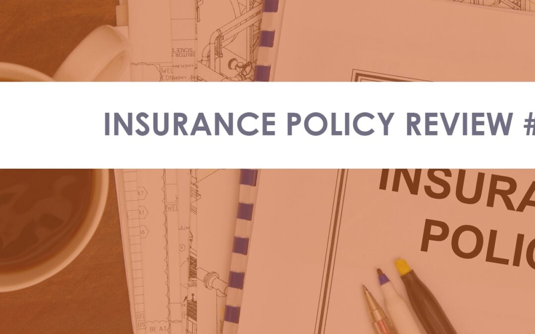 Insurance Policy Examples: Bad Policy #3