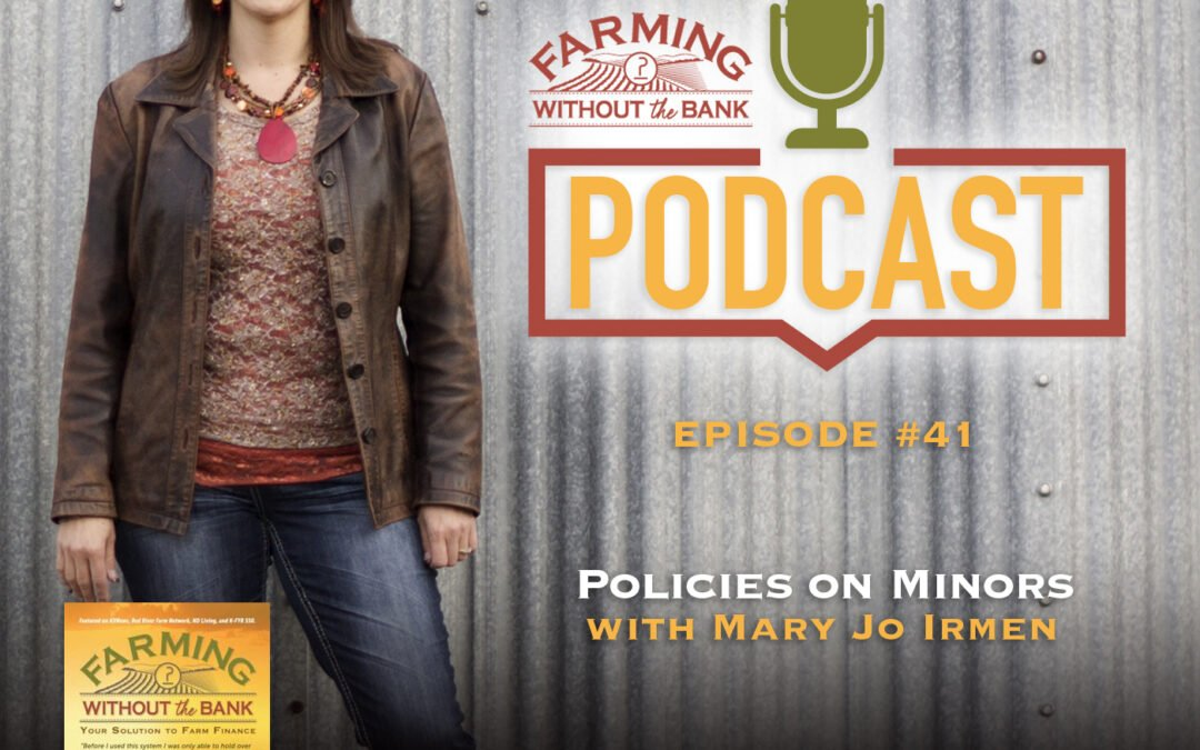 Ep. 41 – Policies on Minors